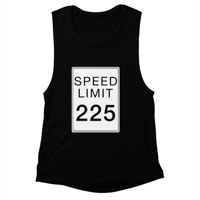 Speed Limit 225 Women's Muscle Tank by Stenograph's Artist Shop