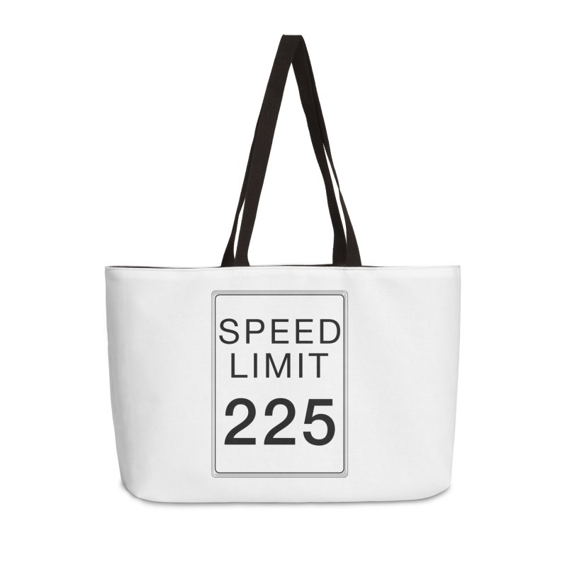 Speed Limit 225 Accessories Weekender Bag Bag by Stenograph's Artist Shop