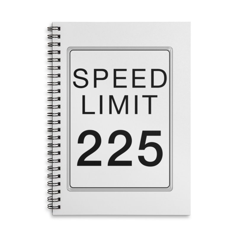 Speed Limit 225 Accessories Lined Spiral Notebook by Stenograph's Artist Shop