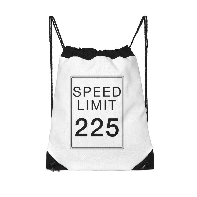 Speed Limit 225 Accessories Drawstring Bag Bag by Stenograph's Artist Shop
