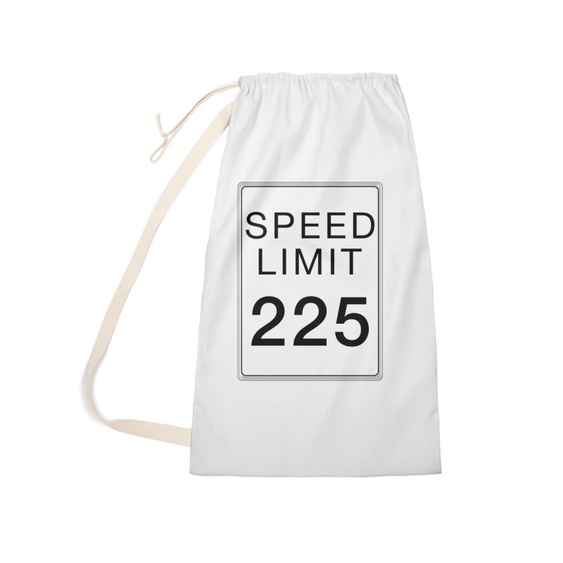 Speed Limit 225 Accessories Laundry Bag Bag by Stenograph's Artist Shop