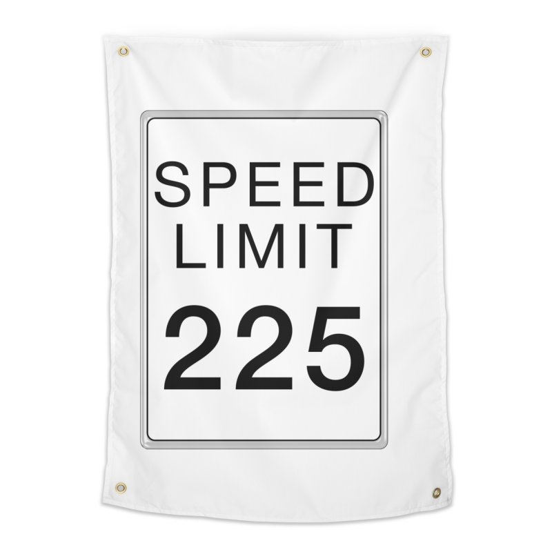 Speed Limit 225 Home Tapestry by Stenograph's Artist Shop