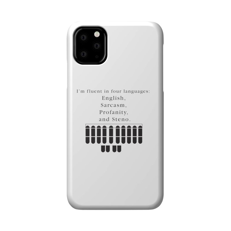 Fluent in Four Languages Accessories Phone Case by Stenograph's Artist Shop