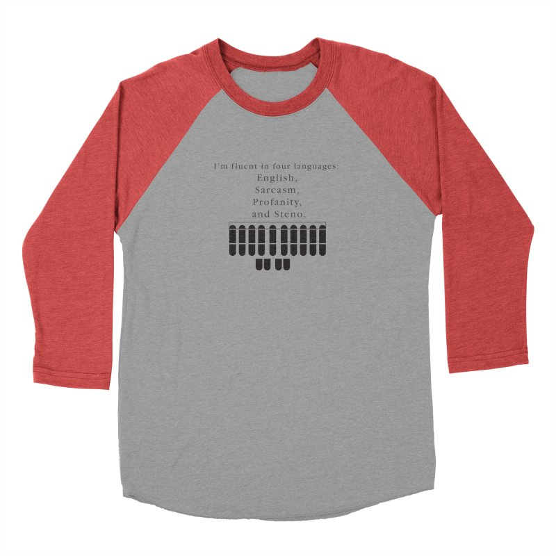 Fluent in Four Languages Women's Baseball Triblend Longsleeve T-Shirt by Stenograph's Artist Shop