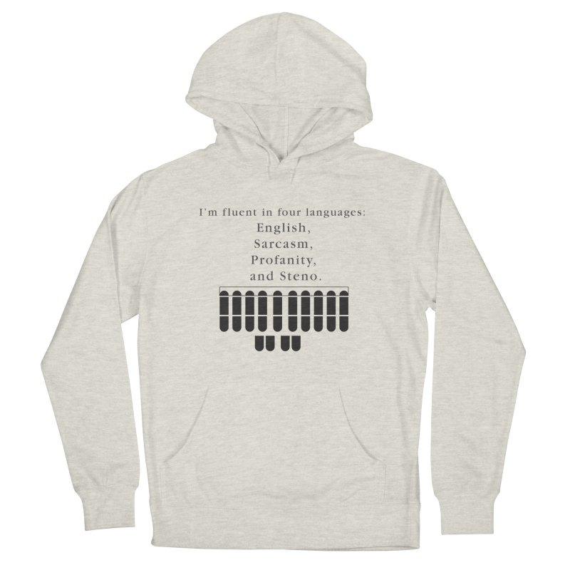 Fluent in Four Languages Men's French Terry Pullover Hoody by Stenograph's Artist Shop