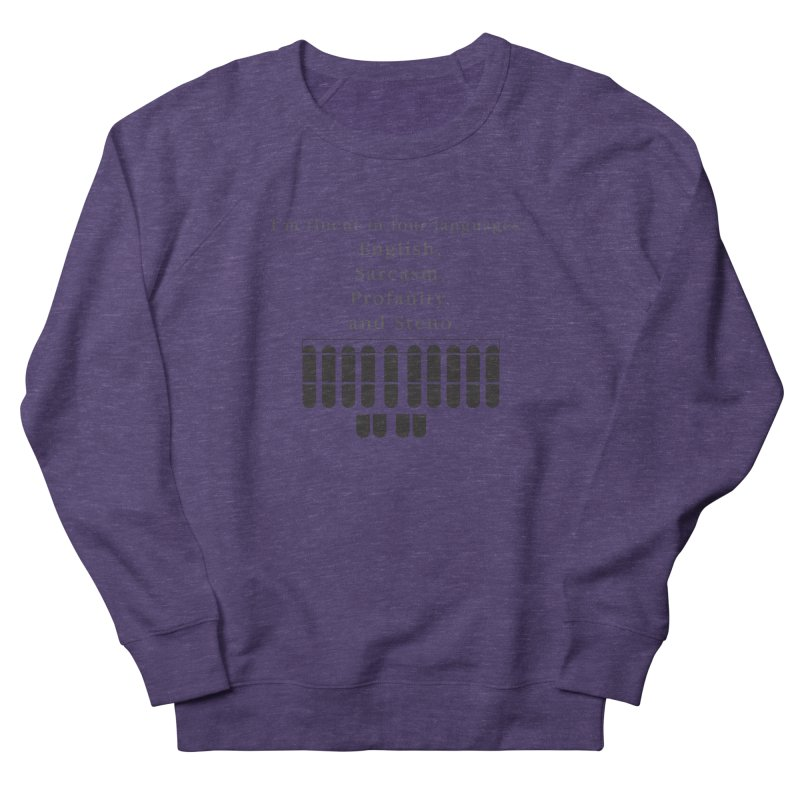 Fluent in Four Languages Men's French Terry Sweatshirt by Stenograph's Artist Shop