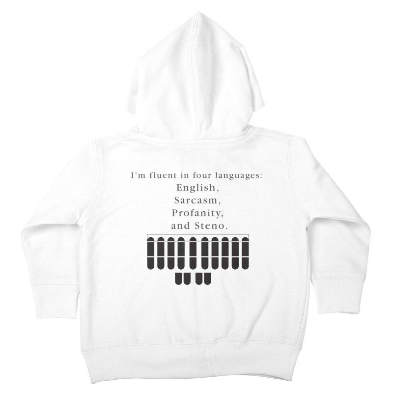 Fluent in Four Languages Kids Toddler Zip-Up Hoody by Stenograph's Artist Shop