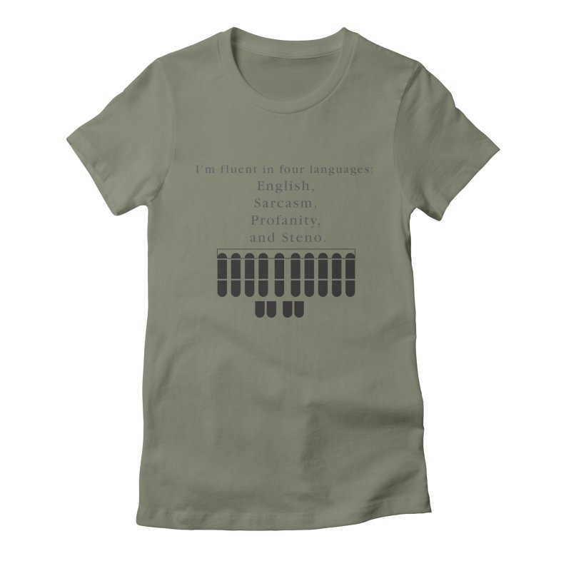 Fluent in Four Languages Women's Fitted T-Shirt by Stenograph's Artist Shop