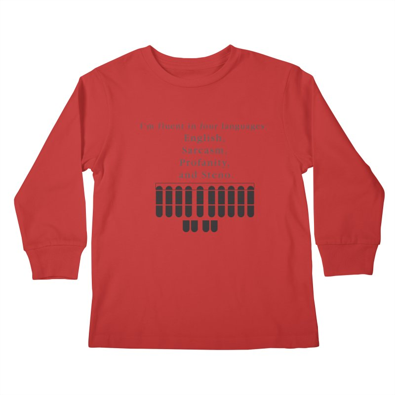 Fluent in Four Languages Kids Longsleeve T-Shirt by Stenograph's Artist Shop