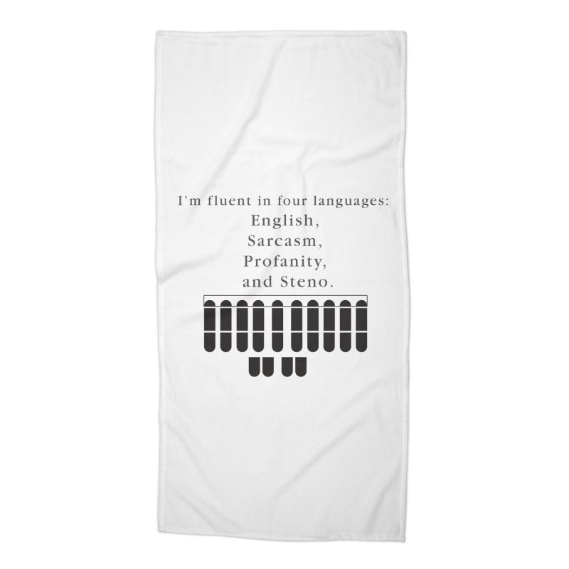 Fluent in Four Languages Accessories Beach Towel by Stenograph's Artist Shop