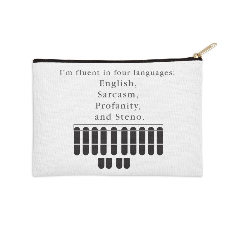 Fluent in Four Languages Accessories Zip Pouch by Stenograph's Artist Shop