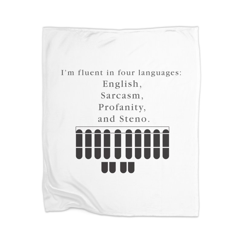 Fluent in Four Languages Home Blanket by Stenograph's Artist Shop