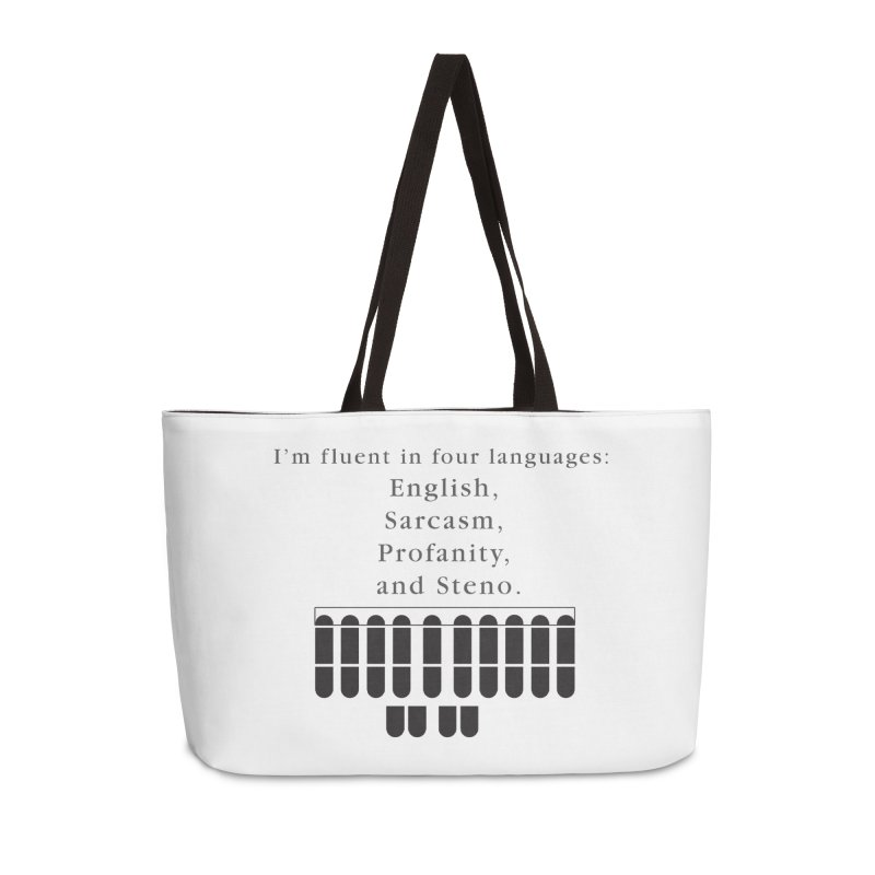 Fluent in Four Languages Accessories Weekender Bag Bag by Stenograph's Artist Shop