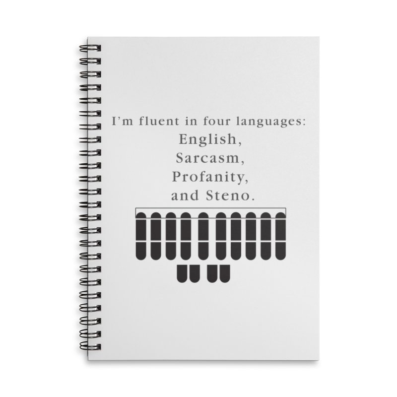 Fluent in Four Languages Accessories Lined Spiral Notebook by Stenograph's Artist Shop
