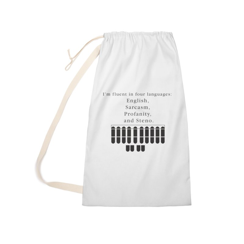 Fluent in Four Languages Accessories Laundry Bag Bag by Stenograph's Artist Shop