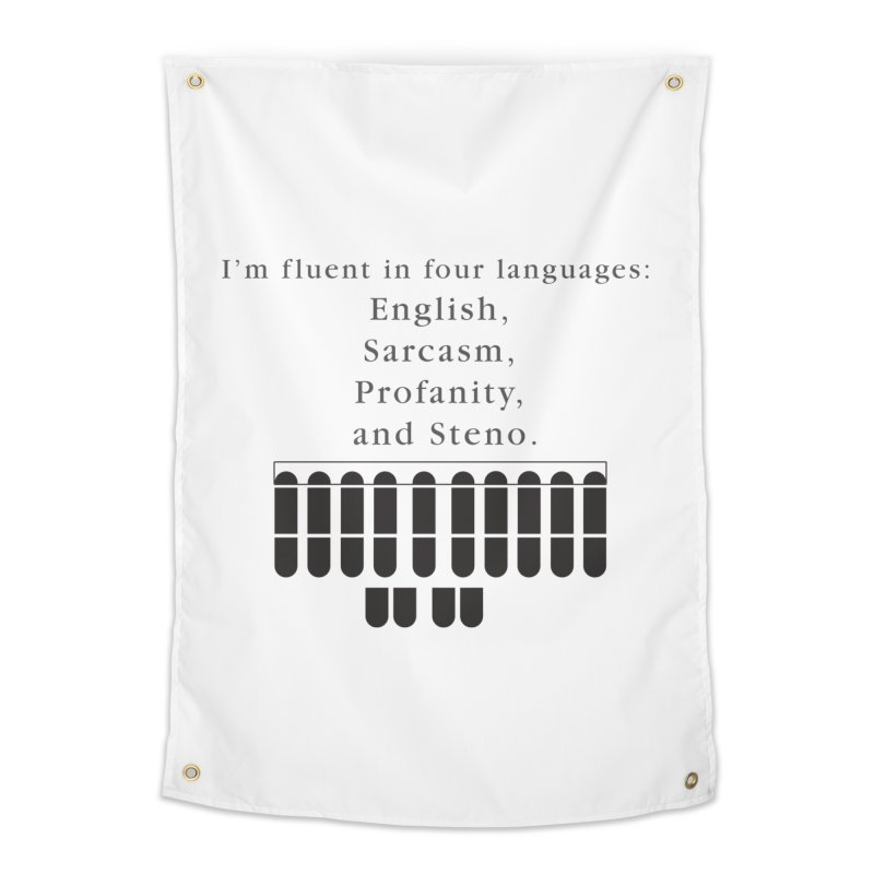Fluent in Four Languages Home Tapestry by Stenograph's Artist Shop
