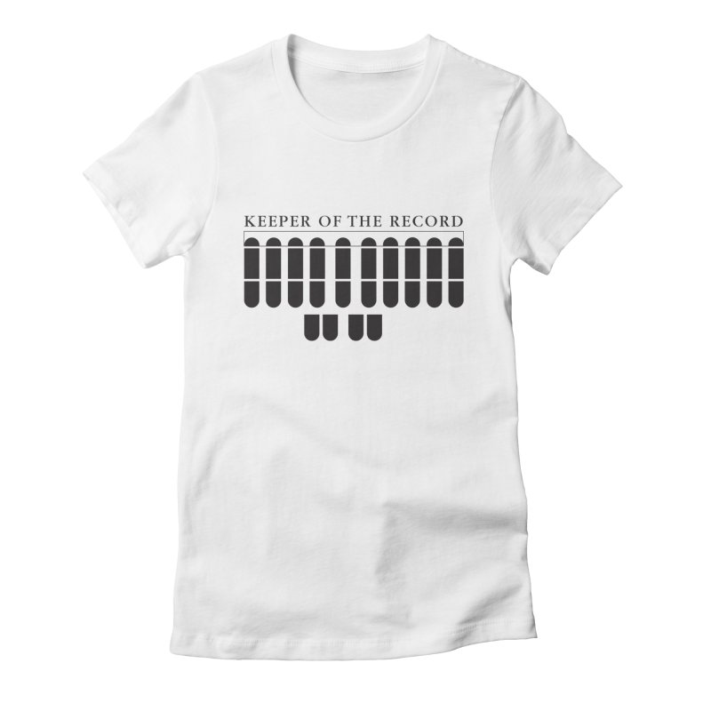 Keeper of the Record Women's Fitted T-Shirt by Stenograph's Artist Shop