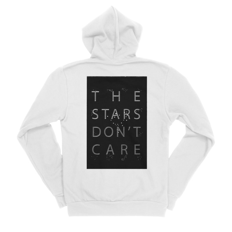 The Stars Don't Care Men's Zip-Up Hoody by Stephanie Gobby's Artist Shop