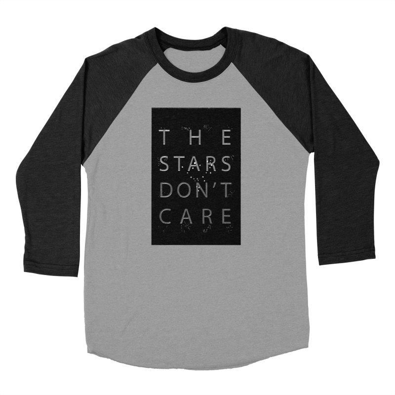 The Stars Don't Care Women's Baseball Triblend Longsleeve T-Shirt by Stephanie Gobby's Artist Shop
