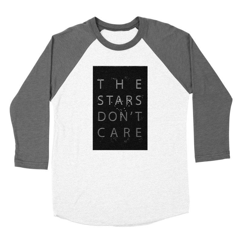 The Stars Don't Care Men's Longsleeve T-Shirt by Stephanie Gobby's Artist Shop