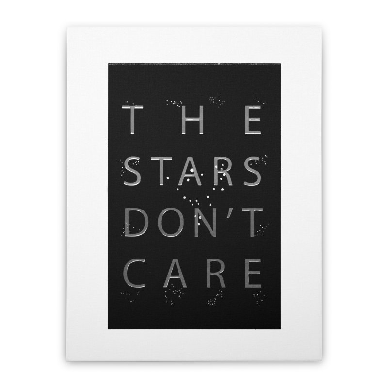 The Stars Don't Care Home Stretched Canvas by Stephanie Gobby's Artist Shop