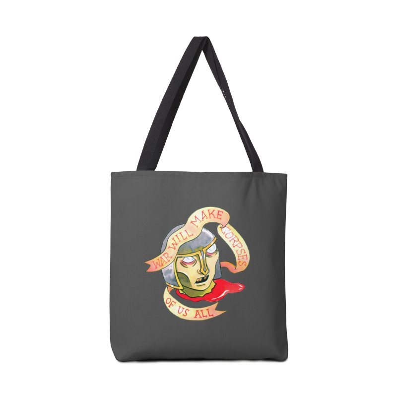 War Will Make Corpses of Us All Accessories Tote Bag Bag by Stephanie Gobby's Artist Shop