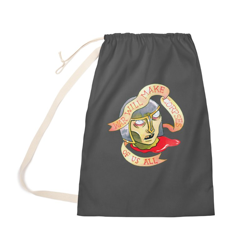 War Will Make Corpses of Us All Accessories Bag by Stephanie Gobby's Artist Shop