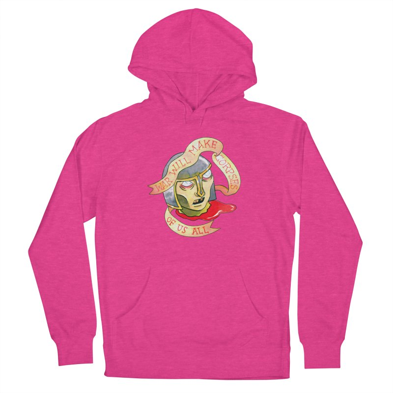 War Will Make Corpses of Us All Men's Pullover Hoody by Stephanie Gobby's Artist Shop