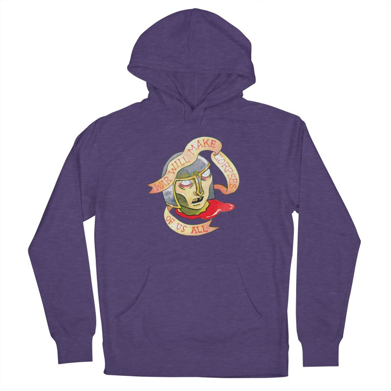 War Will Make Corpses of Us All Men's French Terry Pullover Hoody by Stephanie Gobby's Artist Shop