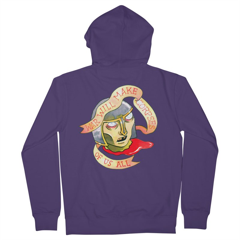War Will Make Corpses of Us All Women's French Terry Zip-Up Hoody by Stephanie Gobby's Artist Shop