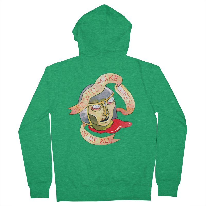 War Will Make Corpses of Us All Men's Zip-Up Hoody by Stephanie Gobby's Artist Shop