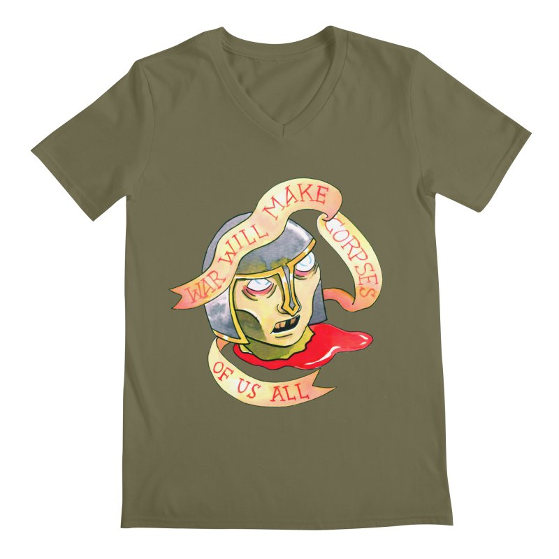 War Will Make Corpses of Us All Men's Regular V-Neck by Stephanie Gobby's Artist Shop