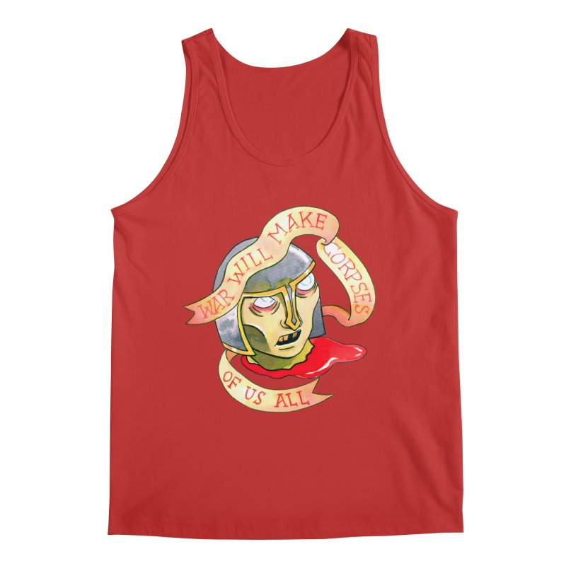 War Will Make Corpses of Us All Men's Tank by Stephanie Gobby's Artist Shop