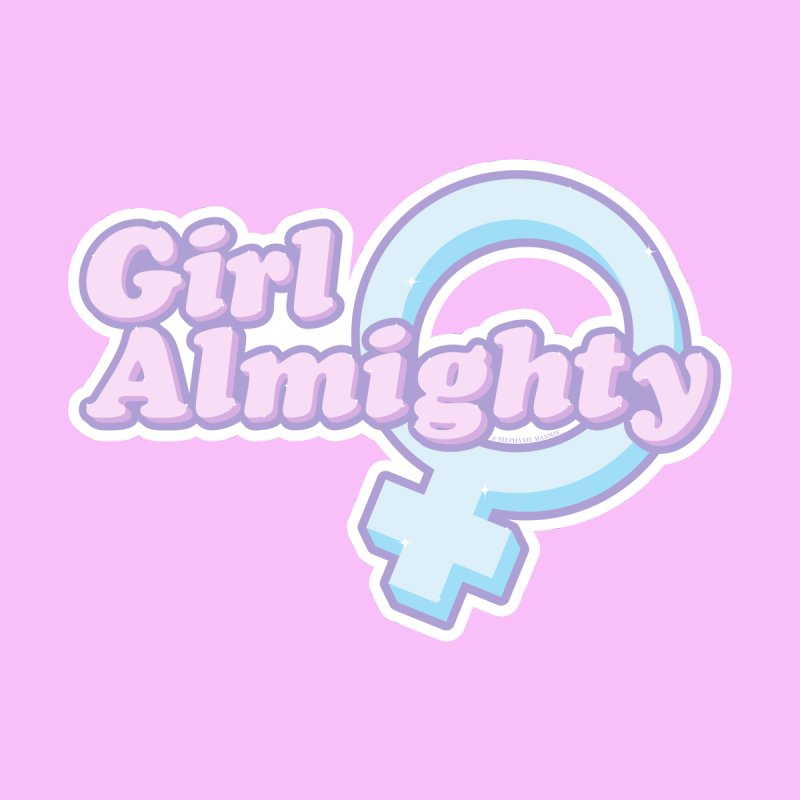 Girl Almighty Men's T-Shirt by Shop Stephanie Manson Design