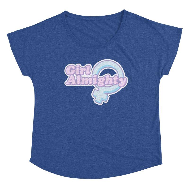 Girl Almighty Women's Dolman Scoop Neck by Shop Stephanie Manson Design