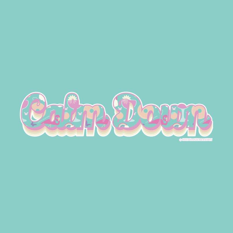 Calm Down Summery Typography Men's T-Shirt by Shop Stephanie Manson Design