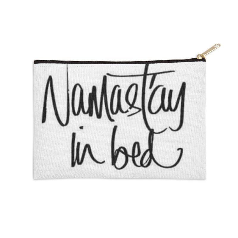 Namast'ay in bed Accessories Zip Pouch by stephaniemcdonald's Artist Shop