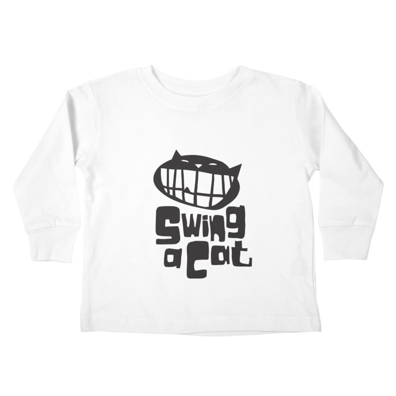 Swing a Cat Kids Toddler Longsleeve T-Shirt by stephencase's Artist Shop