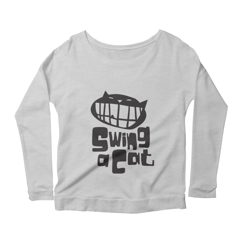 Swing a Cat Women's Longsleeve Scoopneck  by stephencase's Artist Shop