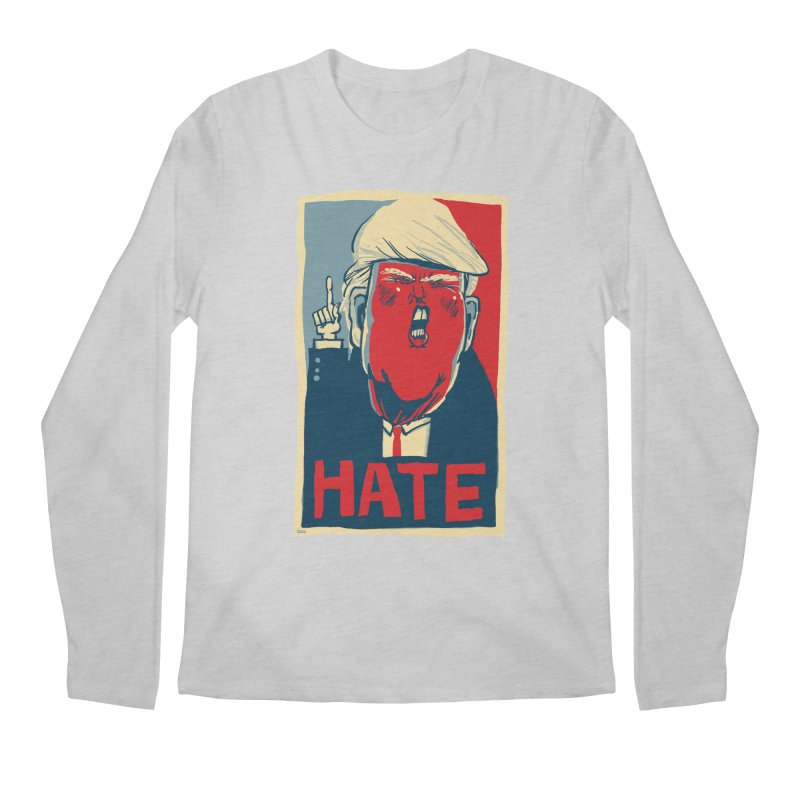 Donald Trump HATE Men's Longsleeve T-Shirt by stephencase's Artist Shop