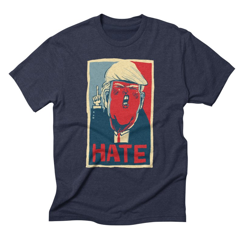 Donald Trump HATE Men's Triblend T-shirt by stephencase's Artist Shop