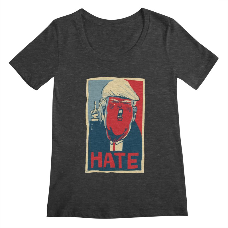 Donald Trump HATE Women's Scoopneck by stephencase's Artist Shop
