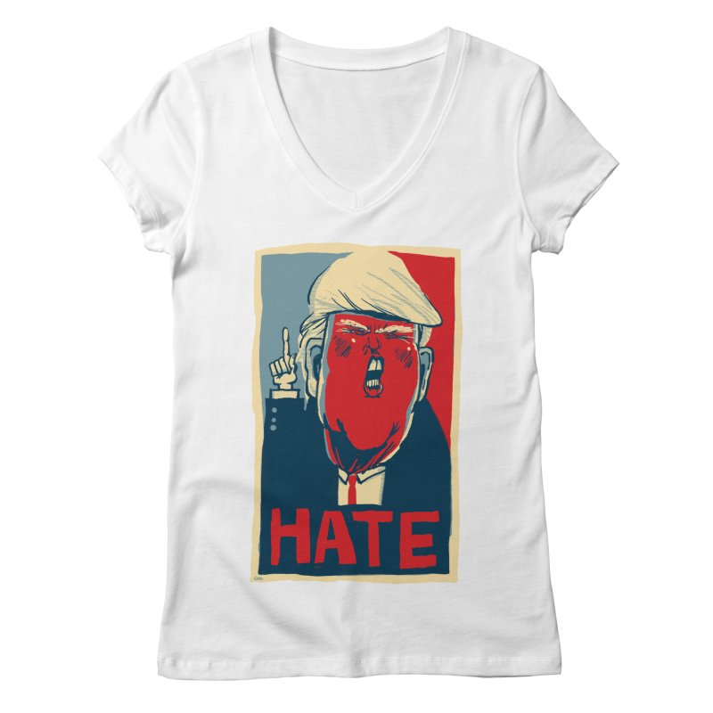 Donald Trump HATE Women's V-Neck by stephencase's Artist Shop