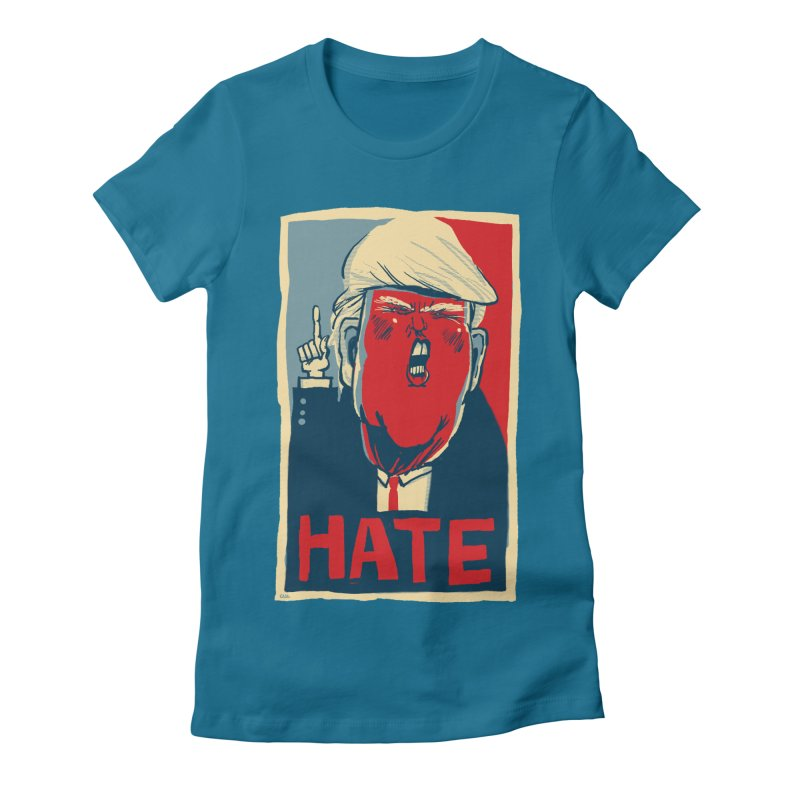 Donald Trump HATE Women's Fitted T-Shirt by stephencase's Artist Shop
