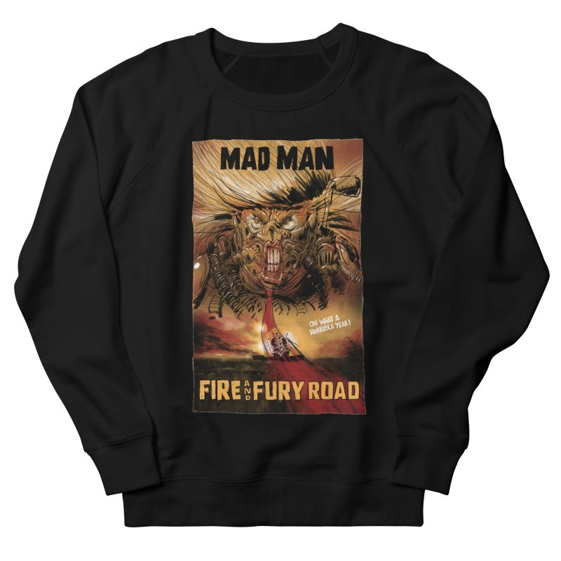 Fire & Fury Road Women's Sweatshirt by stephencase's Artist Shop