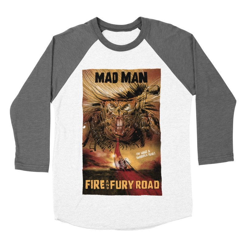 Fire & Fury Road Women's Baseball Triblend T-Shirt by stephencase's Artist Shop