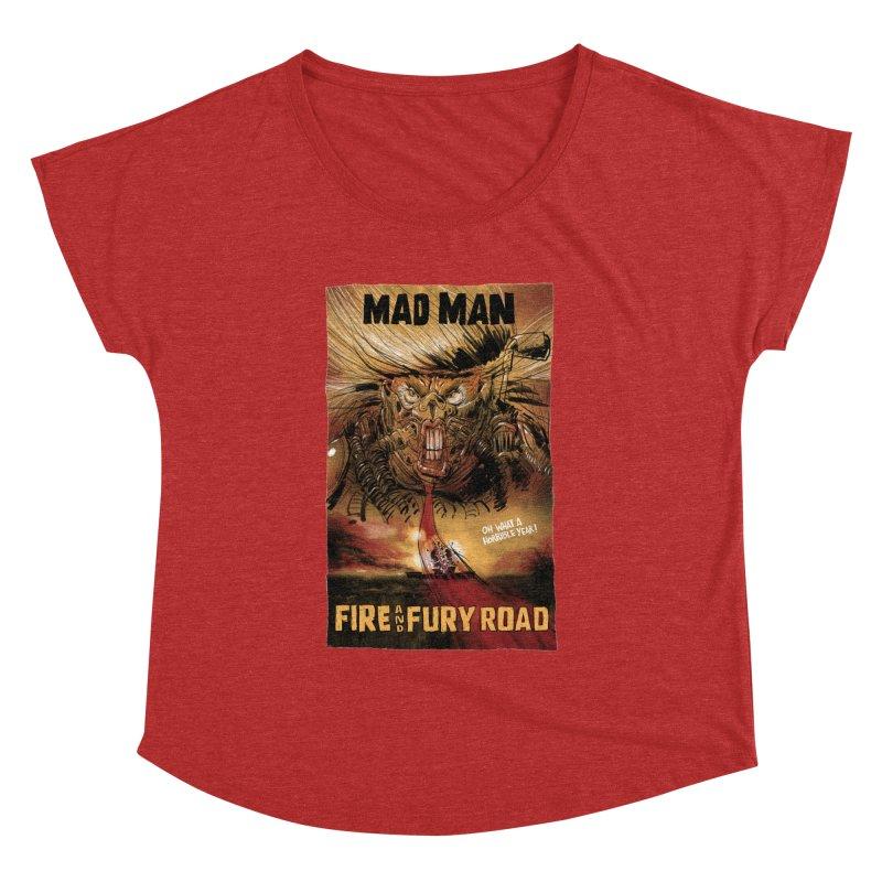 Fire & Fury Road Women's Dolman by stephencase's Artist Shop