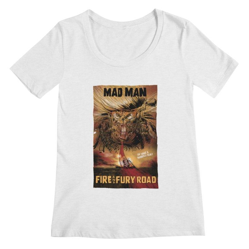 Fire & Fury Road Women's Scoopneck by stephencase's Artist Shop
