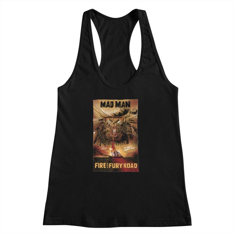 Fire & Fury Road Women's Racerback Tank by stephencase's Artist Shop