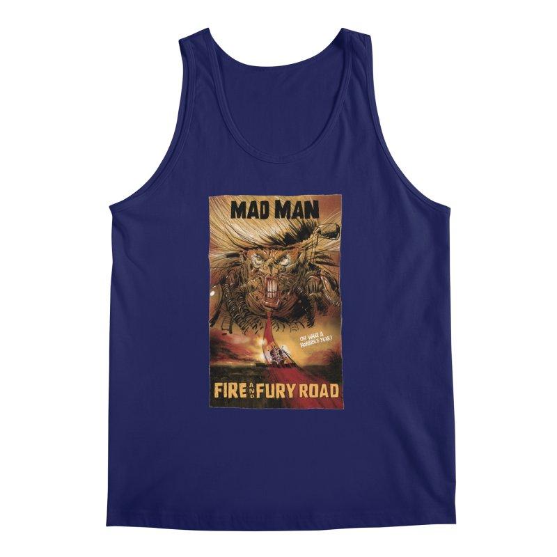 Fire & Fury Road Men's Tank by stephencase's Artist Shop